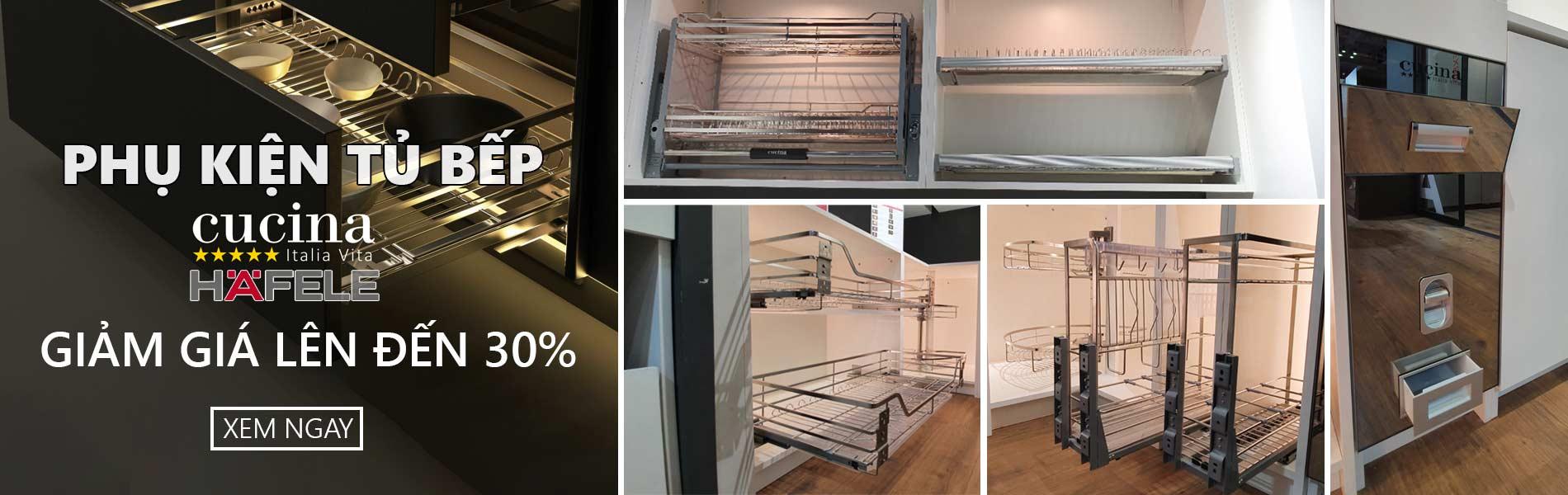 phụ kiện tủ bếp cucina hafele khuyến mãi 30%